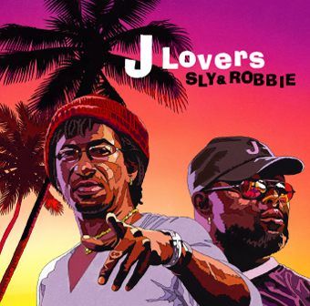 Sly&Robbie「J Lovers」